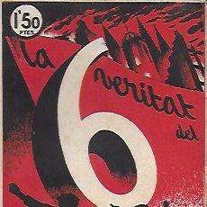 Libros antiguos: LA VERITAT DEL 6 D' OCTUBRE / J. COSTA; M. SABATE. BCN, 1936. 20X13CM. 167 P.. Lote 142493234