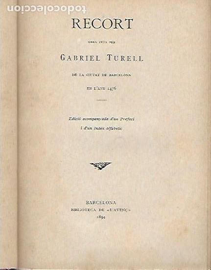 Libros antiguos: Recort. Crónica inédita del segle XV / G. Turell. Les cròniques catalanes. BCN : L Avenç, 1894. - Foto 2 - 142493466