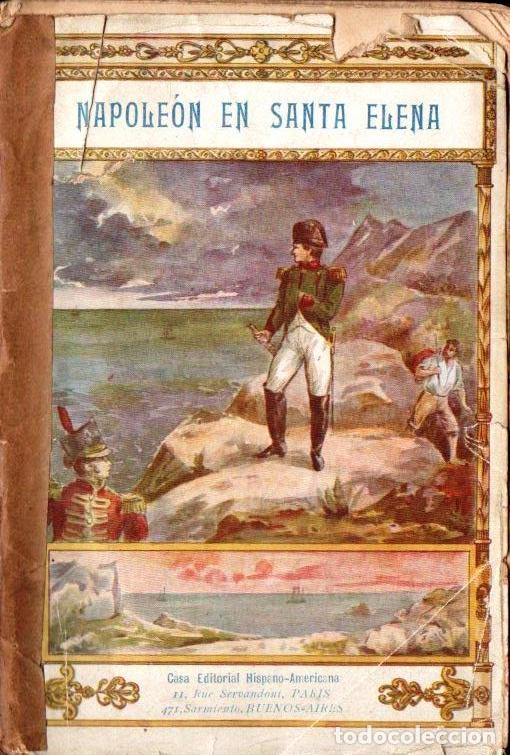 LAS CASES : NAPOLEON EN SANTA ELENA (HISPANO AMERICANA, PARÍS, C. 1900) (Libros Antiguos, Raros y Curiosos - Historia - Otros)
