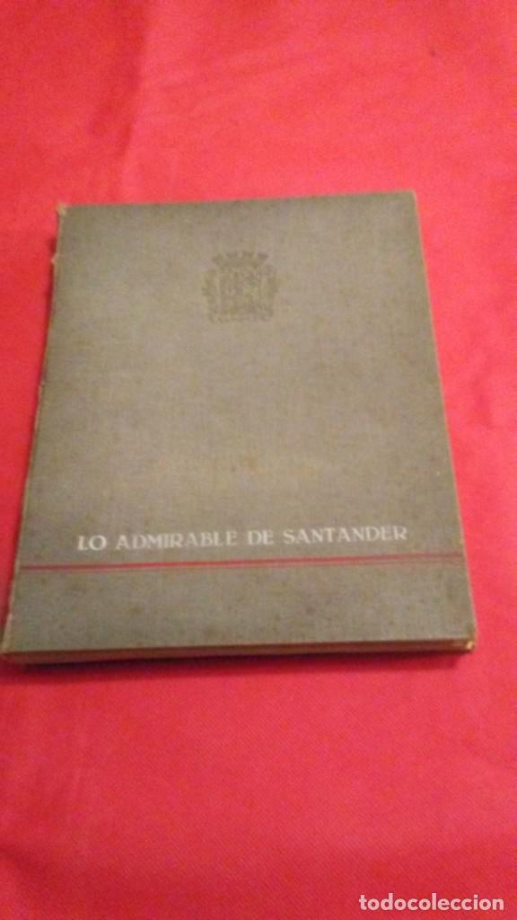 LO ADMIRABLE DE SANTANDER, 1935 (Libros Antiguos, Raros y Curiosos - Bellas artes, ocio y coleccionismo - Otros)