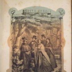 Libros antiguos: FAUSTA SOREL , COMPLETA - DOÑA MARIA DEL PILAR SINUES DE MARCO - IMP. ESPAÑOLA 1863. Lote 142598890