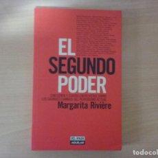 Libros antiguos: EL SEGUNDO PODER - MARGARITA RIVIERE. Lote 142687214