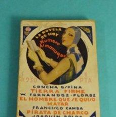 Libros antiguos: LA NOVELA HOY. NÚMERO ALMANAQUE. CONCHA ESPINA / W. FERNÁNDEZ FLÓREZ / F. CAMBA / J. BELDA. Lote 142696198