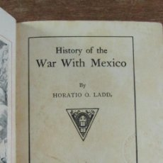 Libros antiguos: HISTORY OF THE WAR WITH MEXICO. HORATIO LADD. DODD. MEAD AND COMPANY. NEW YORK 1883. Lote 142696686