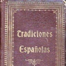 Libros antiguos: UMBERT : TRADICIONES ESPAÑOLAS (HENRICH, 1913). Lote 142711058