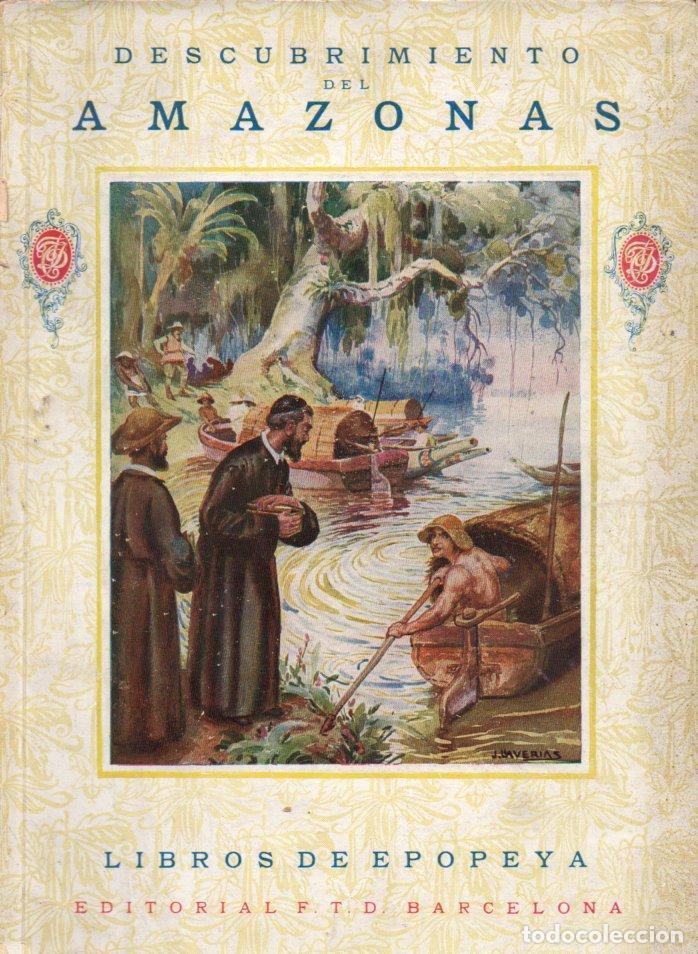 CRISTÓBAL DE ACUÑA : DESCUBRIMIENTO DEL AMAZONAS (LIBROS DE EPOPEYA F.T.D., 1925) (Libros Antiguos, Raros y Curiosos - Literatura Infantil y Juvenil - Otros)