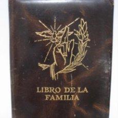 Libros antiguos: ANTIGUO LIBRO DE LA FAMILIA. Lote 142729762