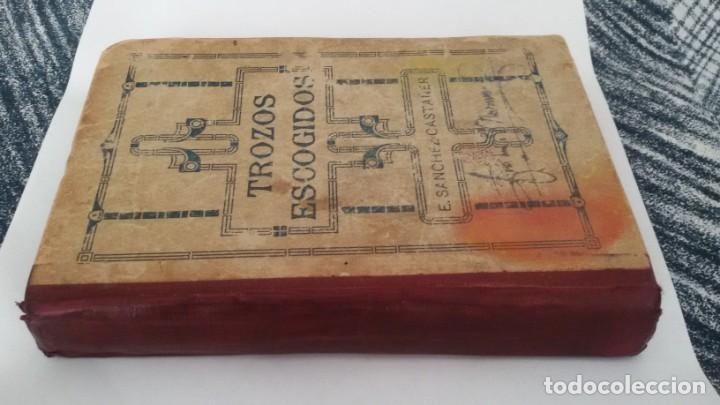 Libros antiguos: COLECCIÓN DE TROZOS ESCOGIDOS DE LA LITERATURA ESPAÑOLA. EDUARDO SANCHEZ CASTAÑER. SEVILLA 1921 - Foto 3 - 142769782