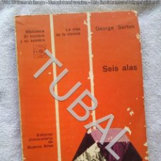 Libros antiguos: TUBAL HOMBRES DE CIENCIA RENACENTISTAS SEIS ALAS 23 CM 600 GRS. Lote 142774062