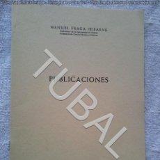 Libros antiguos: TUBAL MANUEL FRAGA IRIBARNE BIBLIOGRAFIA 24 CM 250 GRS 20 PGS. Lote 142778714