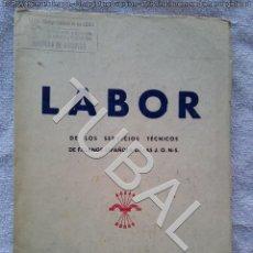 Libros antiguos: TUBAL FALANGE LABOR NUMERO 1 25 CM 350 GRS 76 PGS . Lote 142779938
