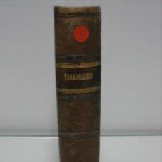Libros antiguos: ANTIGUO LIBRO FRANCÉS SOBRE EL VINAGRE 1887. Lote 142808978