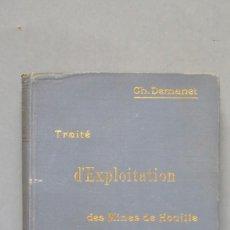 Libros antiguos: 1898.- TRAITÉ D'EXPLOITATION DES MINES DE HOUILLE. CH. DEMANET. TOMO III. Lote 142816666
