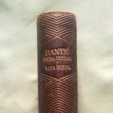 Libros antiguos: LA DIVINA COMEDIA Y LA VIDA NUEVA.PRIMERA EDICION.. Lote 142817846