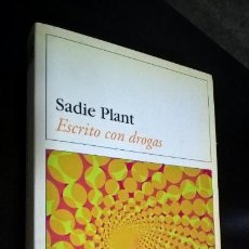 Libros antiguos: ESCRITO CON DROGAS. SADIE PLANT. DESTINOLIBRO 2003. . Lote 142846610