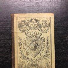 Libros antiguos: COMPENDIO DE LA HISTORIA DE LAS ISLAS BALEARES, ROSSELLO Y BESTARD, D. JOSE, CIRCA 1887. Lote 142854350