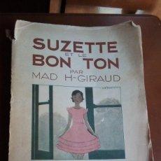 Libros antiguos: SUZETTE ET LE BON TON-MAD H-GIRAUD. Lote 142854522
