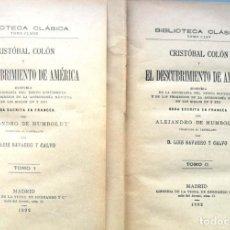 Libros antiguos: ALEJANDRO DE HUMBOLDT. CRISTÓBAL COLÓN Y EL DESCUBRIMIENTO DE AMÉRICA. MADRID, 1892. Lote 142862590