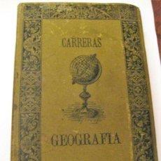 Alte Bücher - libro curso de geografia - y estadistica industrial y comercial - mariano carreras año 1886 - 142924362
