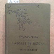 Libros antiguos: ENCICLOPEDIA DE LABORES DE SEÑORA, TH DE DILLMONT. Lote 142947662
