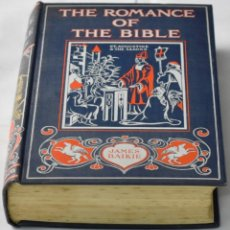 Libros antiguos: THE ROMANCE OF THE BIBLE BY JAMES BAIKIE.1931. Lote 142951042