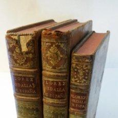 Libros antiguos: 1757 - ENRIQUE FLÓREZ - MEDALLAS DE LAS COLONIAS, MUNICIPIOS Y PUEBLOS ANTIGUOS DE ESPAÑA - 3 TOMOS. Lote 142971802