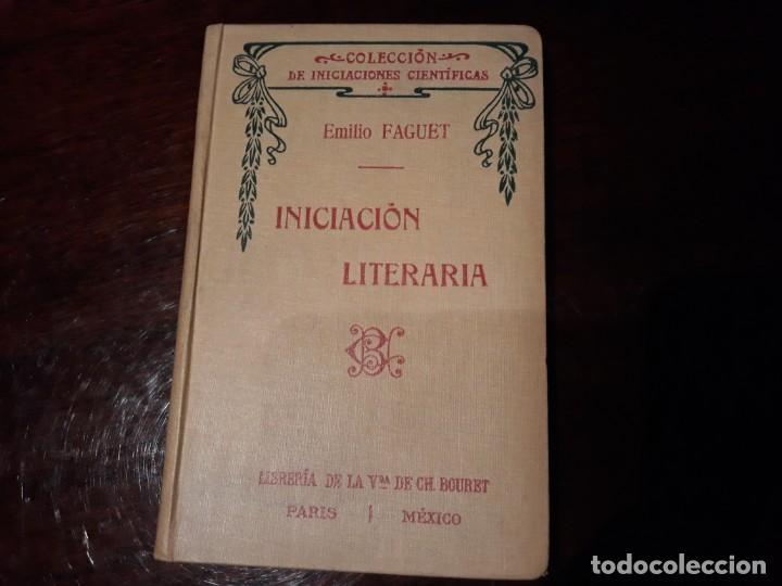 INICIACIÓN LITERARIA - EMILIO FAGUET (Libros Antiguos, Raros y Curiosos - Literatura Infantil y Juvenil - Otros)