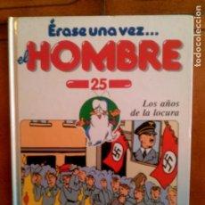 Libros antiguos: LIBRO ERASE UNA VEZ EL HOMBRE VOL,25 DE PLANETA AGOSTINI 1996 TAPA DURA. Lote 143029070