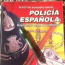 Libros antiguos: POLICIA ESPAÑOLA. DOSCIENTOS AÑOS DE SIMBOLOS.. Lote 161148849