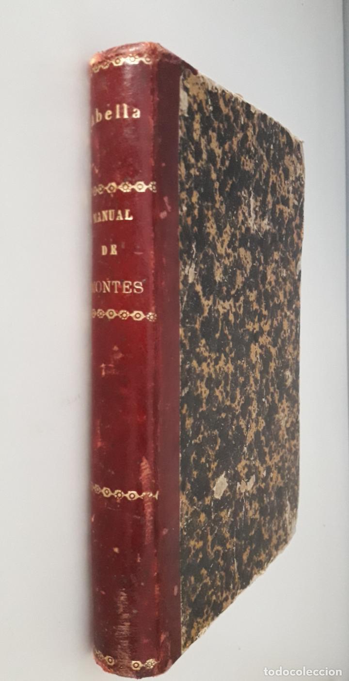MANUAL DE MONTES Y GUARDERÍA RURAL-EL CONSULTOR DE LOS AYUNTAMIENTOS 1891 (Libros Antiguos, Raros y Curiosos - Ciencias, Manuales y Oficios - Otros)