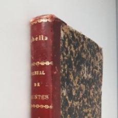 Libros antiguos: MANUAL DE MONTES Y GUARDERÍA RURAL-EL CONSULTOR DE LOS AYUNTAMIENTOS 1891. Lote 143036730