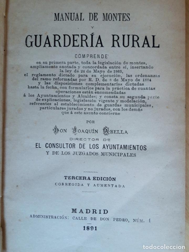 Libros antiguos: Manual de Montes y Guardería Rural-El consultor de los Ayuntamientos 1891 - Foto 2 - 143036730