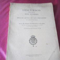 Libros antiguos: LA REAL ACADEMIA DE BELLAS ARTES DISCURSOS LEIDOS SAN FERNANDO 1924. Lote 143053534