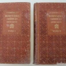 Libros antiguos: INSTITUCIONES CANÓNICAS TOMO I Y II COMPLETO FERRERES 1920. LEYES. TEOLOGIAS MORALES . Lote 143067558