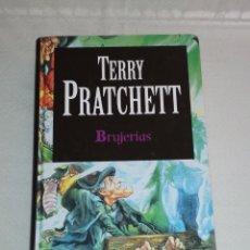 Libros antiguos: LIBRO DE TERRY PRATCHETT –BRUJERIAS-. Lote 143079174