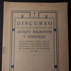 Libros antiguos: DISCURSO DEL EXCELENTÍSIMO SEÑOR DON ADOLFO BALBONTÍN Y GONZÁLEZ. INMACULADA CONCEPCIÓN. 1929.. Lote 143082818