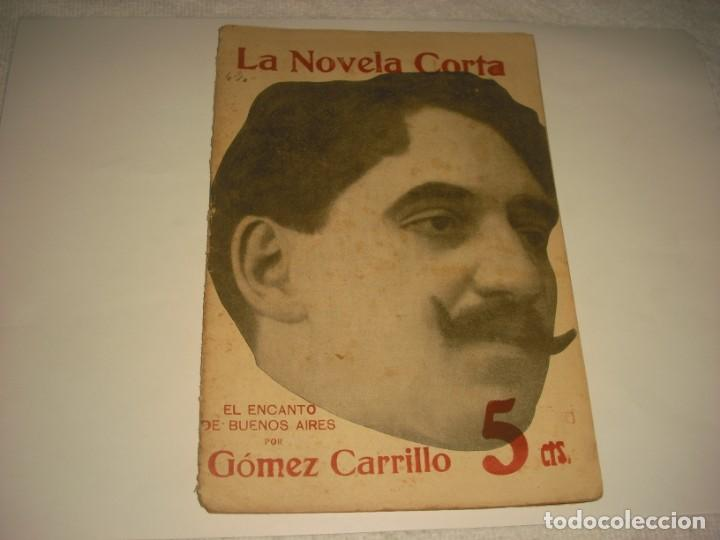 LA NOVELA CORTA . EL ENCANTO DE BUENOS AIRES . GOMEZ CARRILLO. (Libros antiguos (hasta 1936), raros y curiosos - Literatura - Narrativa - Otros)