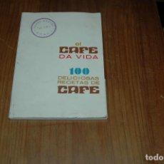 Libros antiguos: LIBRO RECETAS DE CAFE 100 EL CAFE DA VIDA CAFES ARECES GRADO ASTURIAS . Lote 143150554