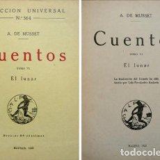 Libros antiguos: MUSSET, ALFRED DE. CUENTOS. TOMO VI: EL LUNAR. 1922.. Lote 143153230