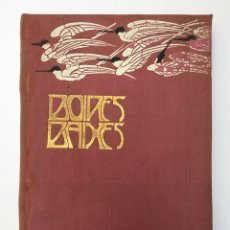 Libros antiguos: ROVIRALTA & BONNIN. BOIRES BAIXES. OLIVA DE VILANOVA 1902. LA JOYA DE LA BIBLIOFÍLIA HISPANA!. Lote 143165126