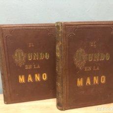 Libros antiguos: EN MUNDO EN LA MANO, VIAJE PINTORESCO A LAS 5 PARTES DEL MUNDO POR LOS MÁS CÉLEBRES VIAJEROS 1878. Lote 143171310