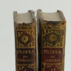 Libros antiguos: ULIXEA DE HOMERO-EDITADO EN LA IMPRENTA DE FRANCISCO XAVIER GARCIA EN MADRID, 1767-2 TOMOS. Lote 143181194