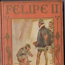 Libros antiguos: FELIPE II (ARALUCE, 1936) ILUSRADO POR SEGRELLES. Lote 143285897