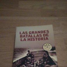 Libros antiguos: GRANDES BATALLAS DE LA HISTORIA. CANAL HISTORIA-DE BOLSILLO. VVAA. Lote 143312322