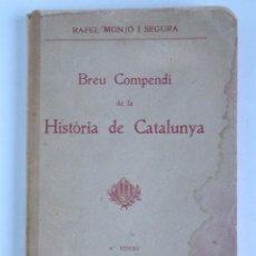 Libros antiguos: BREU COMPENDI DE LA HISTÒRIA DE CATALUNYA – BARCELONA 1918. Lote 143323974