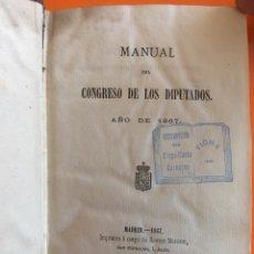 Libros antiguos: MANUAL DEL CONGRESO DE LOS DIPUTADOS- LEYES Y REGLAMENTO- MADRID- AÑO 1.867. - ESCASO. Lote 143374742