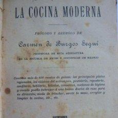 Livres anciens: LA COCINA MODERNA. 800 RECETAS. CARMEN DE BURGO SEGUÍ. Lote 143381006