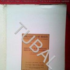 Libros antiguos: TUBAL ADRIA GUAL TEATRE CATALÀ FACSIMIL 1972 36 CM 450 GRS BIBLIOFILIA RARO G5. Lote 143396702