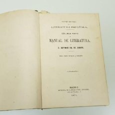 Libros antiguos: J-MANUAL DE LITERATURA ANTONIO GIL DE ZARATE AÑO 1874 640 PAGINAS 2 PARTE . Lote 143399446