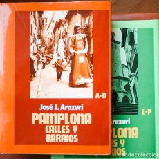 Libros antiguos: PAMPLONA CALLES Y BARRIOS TOMO I. Lote 143563850